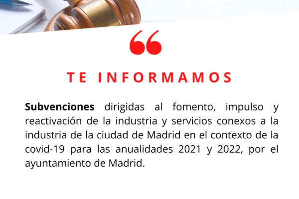 Subvenciones dirigidas al fomento, impulso y reactivación de la industria y servicios conexos a la industria de la ciudad de Madrid